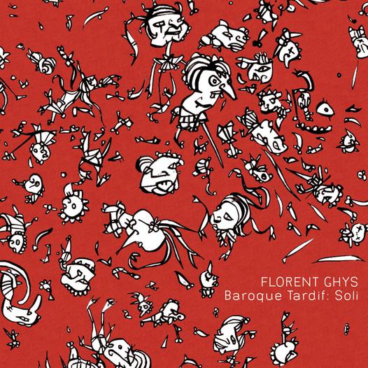 Florent Ghys - Baroque Tardif: Soli