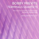 Bobby Previte - Terminals Quartets