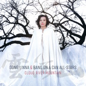 Bang on a Can All-Stars & Gong Linna