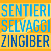 Sentieri Selvaggi - Zingiber