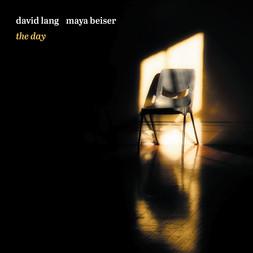 david lang & maya beiser – the day